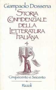 Storia confidenziale della letteratura italiana - IV volume - copertina